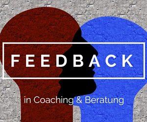 Feedback Coaching Beratung
