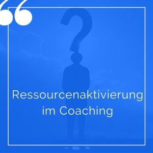 ressourcenaktivierung-coaching