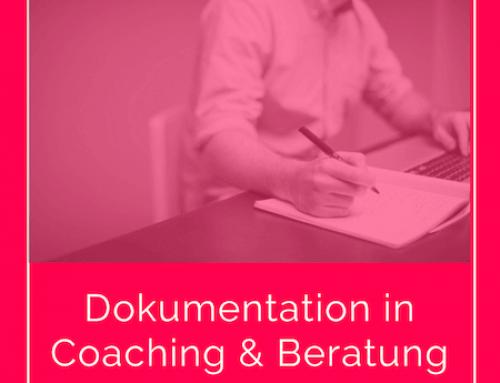 Falldokumentation in Coaching & Beratung – Strukturiert & effizient (inkl. Dokumentationstools)