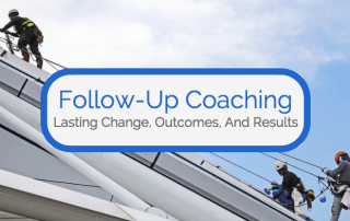follow-up-coaching-lasting-change-outcomes-results