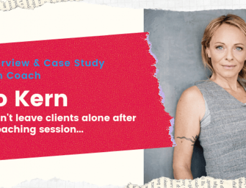 "Case Study with Coach Jo Kern – ""I won't leave my clients alone after a Coaching Session"""
