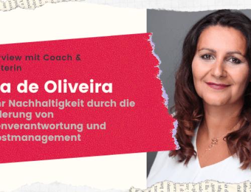 """Coach Eva de Oliveira im Interview – """"Nachhaltigkeit durch Eigenverantwortung & Selbstmanagement"""""""""""