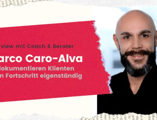 """Marco Caro-Alva im Interview – """"So dokumentieren Klienten Ihren Fortschritt eigenständig"""""""